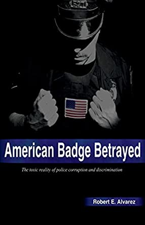 American Badge Betrayed