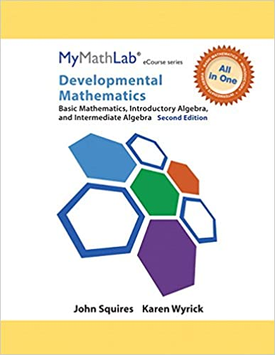 Mymathlab for squireswyrick developmental math basic intro mymathlab for squireswyrick developmental math basic intro interm alg access card plus looseleaf notebook 2nd edition all in one solutions 2nd fandeluxe Image collections