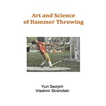 Art and Science of Hammer Throwing