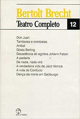 Bertolt Brecht: Teatro Completo - Vol. 12: Bertolt Brecht: 9788521901303: Amazon.com: Books