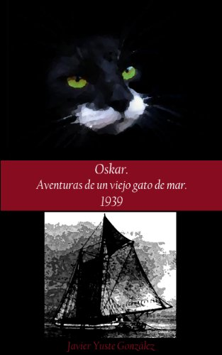 Aventuras de un viejo gato de mar. 1939 (Spanish Edition) by