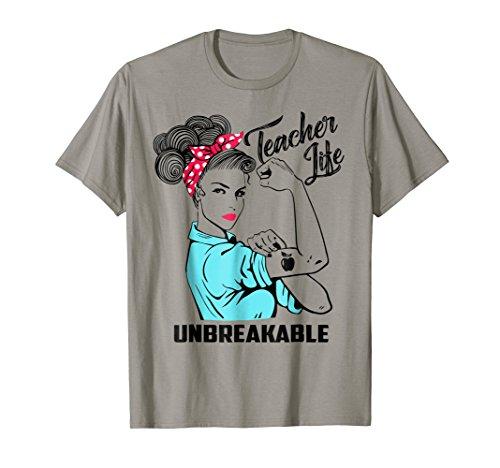 Elementary School Graduation (Teacher Life Unbreakable T-shirt Funny Teacher Gift)