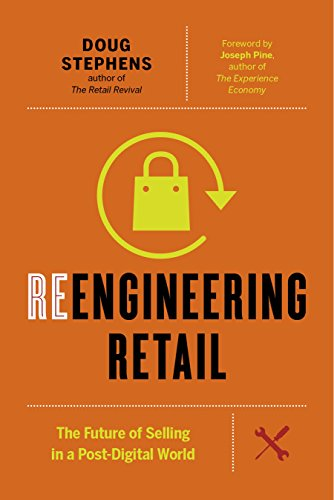 Reengineering retail the future of selling in a post digital world reengineering retail the future of selling in a post digital world por stephens fandeluxe Gallery
