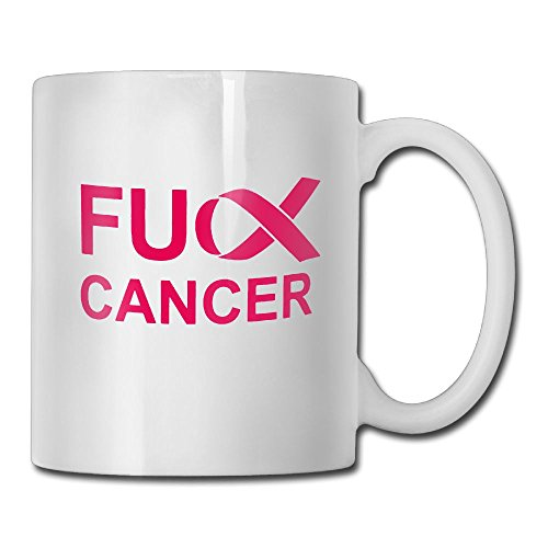 Funny Inspirational Quotes Gifts For Men Women - Fck Cancer Fuck Cancer Gift For Cancer Survivors And To Promote Cancer Awareness - Coffee Mugs Tea Cup Ceramic White 11 OZ ()