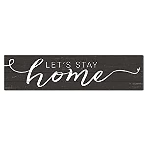 Kindred Hearts 40″x10″ Lets Stay Home Shiplap Wall Sign, Brown