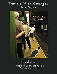 Travels With George: New York: A New Cat's Eye Adventure (Volume 2)
