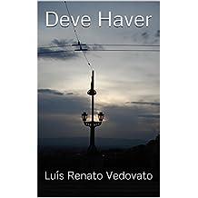 Deve Haver (Portuguese Edition)
