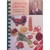 Creative Carving, Stephen Yan, 0921053037
