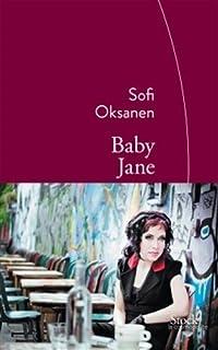 Baby Jane, Oksanen, Sofi