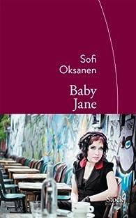 Baby Jane par Sofi Oksanen