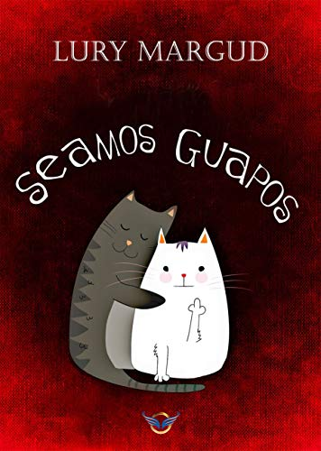 Seamos guapos (Spanish Edition) Kindle Edition