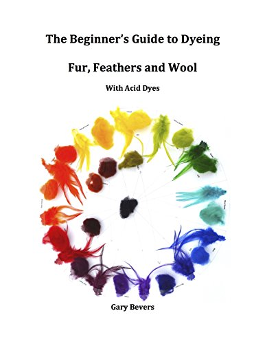 The Beginner's Guide to Dyeing Fur, Feathers, and Wool using Acid Dyes