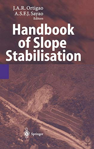 Handbook of Slope Stabilization Engineering