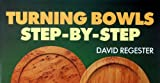 Turning Bowls, David Regester, 0713472391