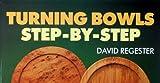 Turning Bowls, David Regester, 0713472391