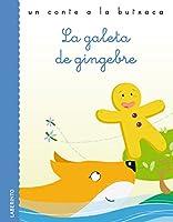 La Galeta De Gingebre: 30 (Un Conte A La Butxaca)
