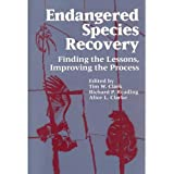 img - for Endangered Species Recovery: Finding the Lessons, Improving the Process book / textbook / text book