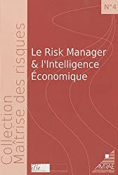 Le Risk manager et l'intelligence économique