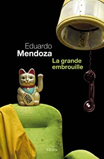 La grande embrouille par Mendoza