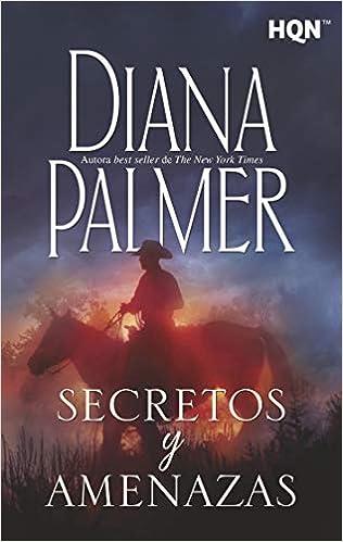 Secretos y amenazas de Diana Palmer