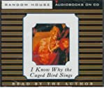 img - for [(I Know Why the Caged Bird Sings: Audio Cds)] [Author: Maya Angelou] published on (May, 1997) book / textbook / text book