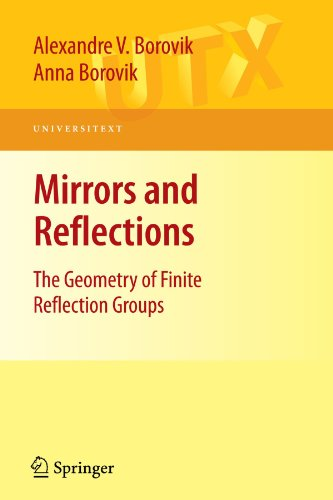 Mirrors and Reflections: The Geometry of Finite Reflection Groups (Universitext)