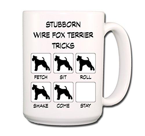 - Wire Fox Terrier Stubborn Tricks Coffee Tea Mug 15 oz