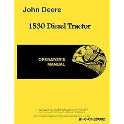 John Deere 1530 Diesel Tractor Operators Manual