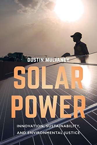 (Solar Power: Innovation, Sustainability, and Environmental Justice)