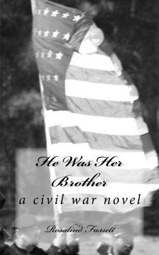 He Was Her Brother: a civil war novel pdf