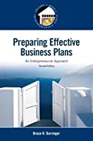Preparing Effective Business Plans: An Entrepreneurial Approach (2nd Edition) (Pearson Entrepreneurship)