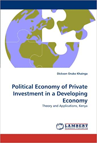Political Economy of Private Investment in a Developing Economy: Theory and Applications, Kenya