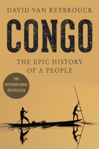 Congo: The Epic History of a People by [Van Reybrouck, David]