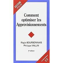 Comment Optimiser les Approvisionnements (poche) 3e Ed.