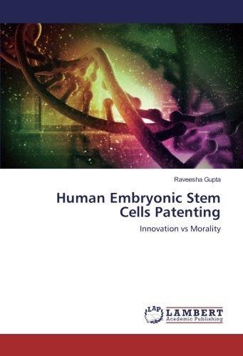 Human Embryonic Stem Cells Patenting: Innovation vs Morality ebook