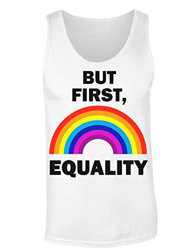 But First, Equality Rainbow Design T-shirt senza maniche per Donne Shirt