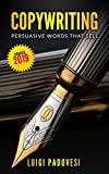 COPYWRITING: Persuasive Words That Sell | Updated 2019 (Online Marketing Book 1)