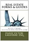 Real Estate Forms and Guides, Danie Victor-, Danie Laguerre,, 1453895426