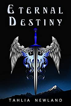 Eternal Destiny (Diamond Peak Book 4) by [Newland, Tahlia]