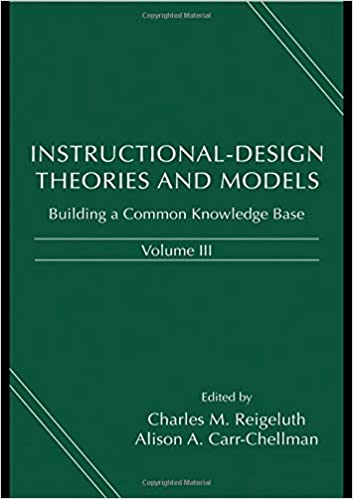 Instructional Design Theories And Models Volume Iii Building A