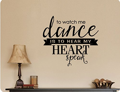 "25""x24"" to Watch Me Dance is to Hear My Heart Speak Silhouette Girl Dancer Ballet Wall Decal Sticker Art Mural Home DŽcor"