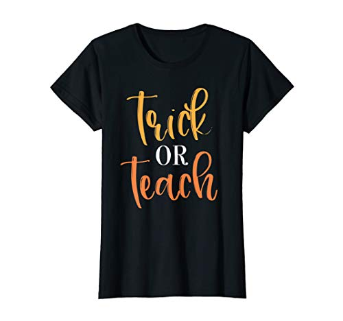 History Of Halloween For Middle School (Womens Teacher Halloween T-Shirt Trick or Teach Funny School)