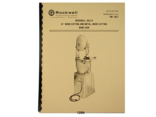 Delta Rockwell 14' Band Saw Wood & Metal Operating & Parts List Manual