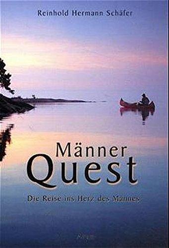 mnner-quest-die-reise-ins-herz-des-mannes