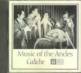 Music of the Andes - Caliche - Musical Heritage Society by