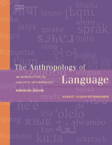 An Introduction to Linguistic Anthropology Workbook and Reader