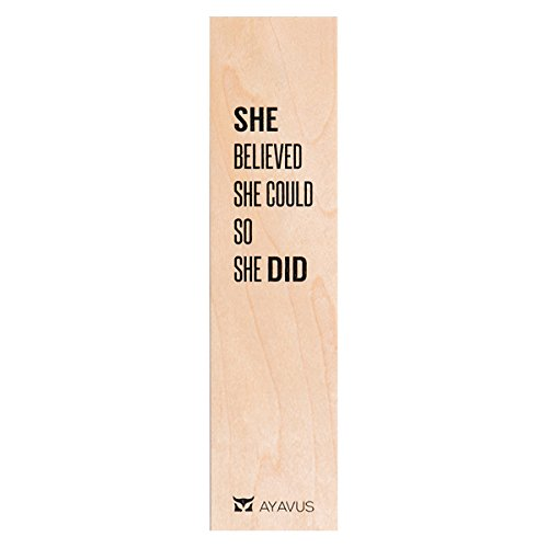 She Believed She Could So She Did - Wood Bookmark Entrepreneur Quote Wooden Bookmark Modern Female Entrepreneur Shark Tank Real Estate Exam Mother Girls Inspirational Quotes Made in USA from AYAVUS