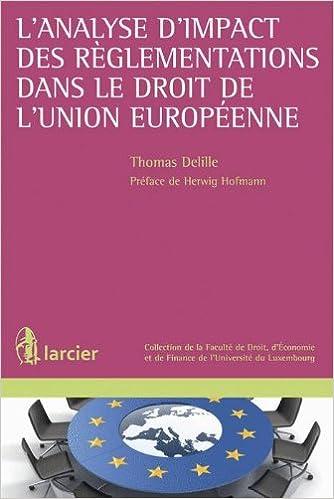 Lire L'analyse d'impact des règlementations dans le droit de l'Union européenne pdf