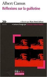 Réflexions sur la guillotine, Camus, Albert