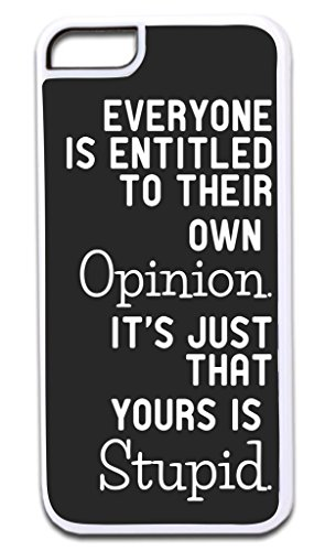 """Everyone is Entitled to Their Own Opinion…"" Funny Quote in Black and White TM Apple Iphone 4, 4s White Plastic Case Made in the U.S.A."